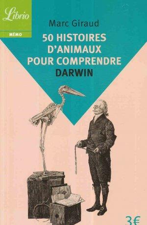 50 histoires d'animaux pour comprendre Darwin - librio - 9782290137123 -