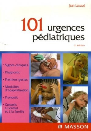 101 urgences pédiatriques - elsevier / masson - 9782294019517 -