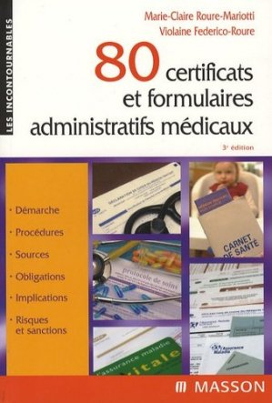 80 certificats et formulaires administratifs médicaux - elsevier / masson - 9782294089022 -