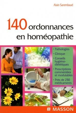 140 ordonnances en homéopathie - elsevier / masson - 9782294611926 -