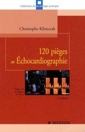 120 pièges en échocardiographie - elsevier / masson - 9782294705854 -