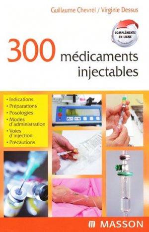 300 médicaments injectables - elsevier / masson - 9782294706981 -