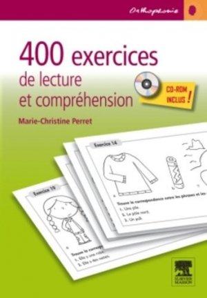 400 exercices de lecture et de compréhension - elsevier / masson - 9782294714627 -