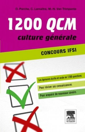 1200 QCM Concours IFSI - elsevier / masson - 9782294719547 -