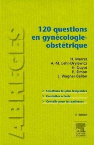 120 questions en gynécologie-obstétrique - elsevier / masson - 9782294724916