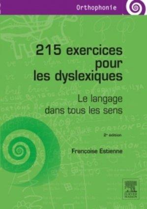 215 exercices pour les dyslexiques - elsevier / masson - 9782294742439 -