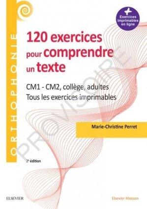 120 exercices pour comprendre un texte - elsevier / masson - 9782294762796 -