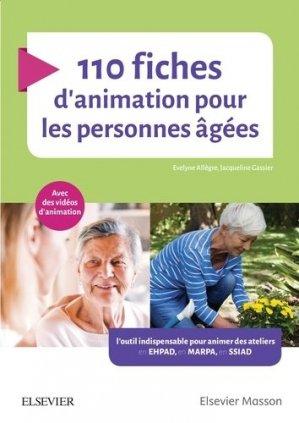110 fiches d'animation pour les personnes âgées - elsevier / masson - 9782294763656