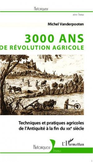 3000 ans de révolution agricole - l'harmattan - 9782296964440 -