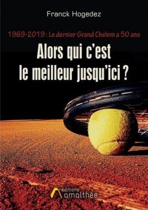 1969 - 2019 : Le dernier Grand Chelem a 50 ans - Editions Amalthée - 9782310046190 -