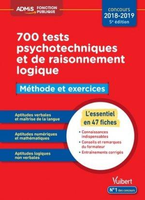 700 tests psychotechniques et de raisonnement logique - vuibert - 9782311205671 -