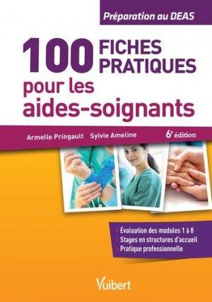 100 fiches pratiques pour les aides-soignants - vuibert - 9782311660128 -