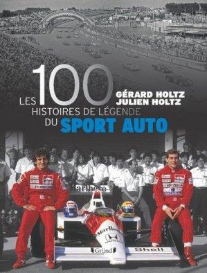 100 histoires de légende du sport automobile - gründ - 9782324019890 -