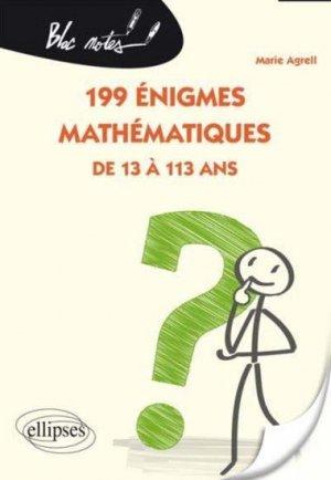 199 énigmes mathématiques de 13 à 113 ans - ellipses - 9782340002036