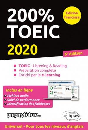 200% TOEIC - Listening & reading 2020 - ellipses - 9782340032736 -