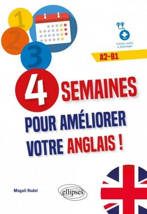 4 semaines pour améliorer votre anglais ! A2-B1 - ellipses - 9782340036239 -