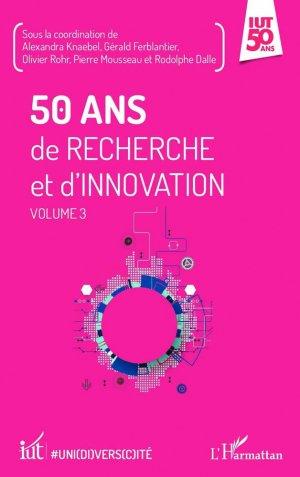 50 ans de recherche et d'innovation - l'harmattan - 9782343129747 -