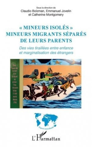 'Mineurs isolés', Mineurs migrants séparés de leurs parents - l'harmattan - 9782343201511 -