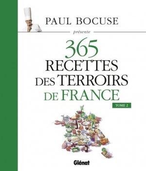 365 recettes des terroirs de France. Tome 2 - Glénat - 9782344004395 -