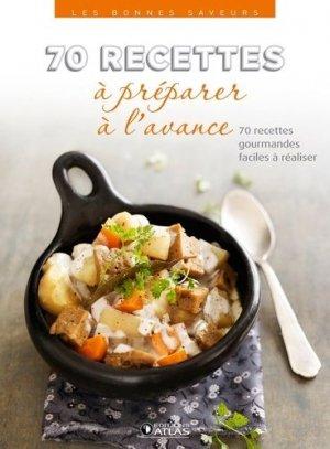 70 recettes à préparer à l'avance - Glénat - 9782344010013 -