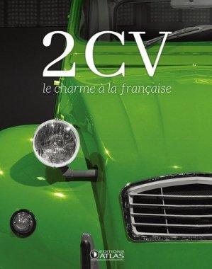 2 CV, le charme à la française - atlas - 9782344021231 -