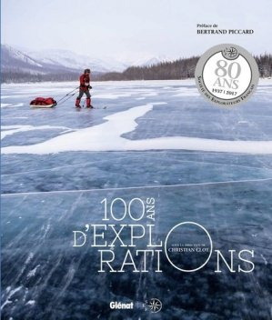 100 ans d'explorations - glenat - 9782344025635 -