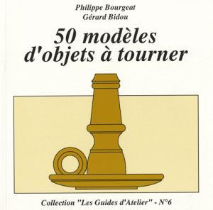 50 modèles d'objets à tourner - le bouvet - 9782350580418 -