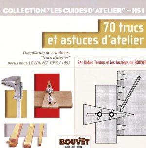 70 trucs et astuces d'atelier - le bouvet - 9782350581156 -