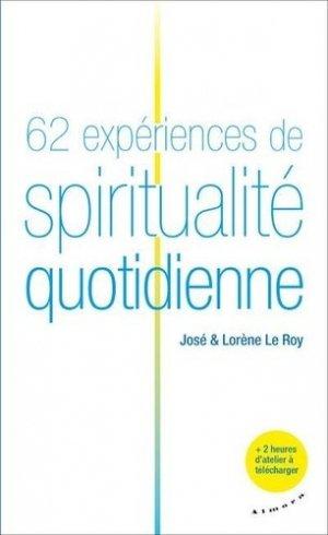 62 expériences de spiritualité quotidienne - Almora - 9782351184196 -