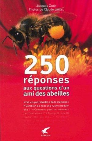 250 réponses aux questions d'un ami des abeilles - gerfaut - 9782351910436 -