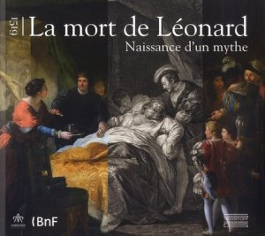 1519,  la mort de Léonard - gourcuff gradenigo - 9782353402960 -