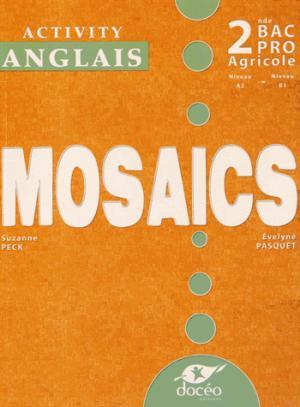 2nde BAC PRO Anglais Travaux Dirigés Module EG2 Mosaics - doceo - 9782354970819 -