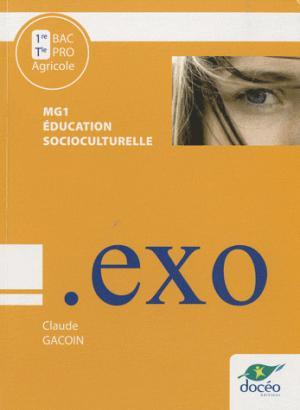 1re Terminale BAC PRO Education socioculturelle Cahier de Travaux Dirigés Module MG1 - doceo - 9782354970840 -