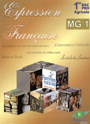1re BAC PRO Agricole Expression française Module MG1 - doceo - 9782354970925 -