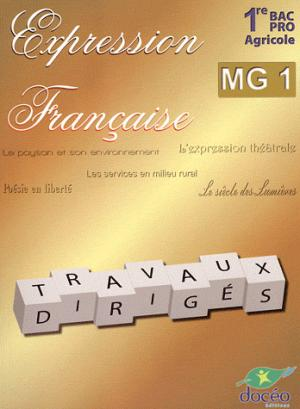 1re BAC PRO Agricole Expression française Module MG1 TD - doceo - 9782354970932 -