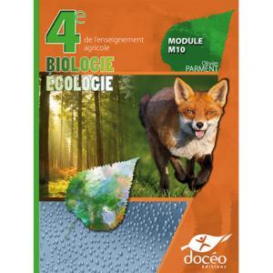 4eme Agricole Biologie Ecologie Manuel de classe + Exercices Module M10 - doceo - 9782354971618 -