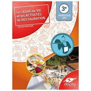 3eme Agricole - EPI - Secteur Services - Le Cadre de Vie & Activités de restauration - doceo - 9782354972318 -