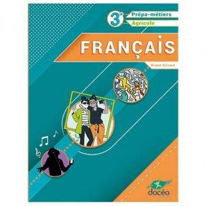 3eme Prépa Métiers - 3eme Agricole - Français - doceo - 9782354972370 -