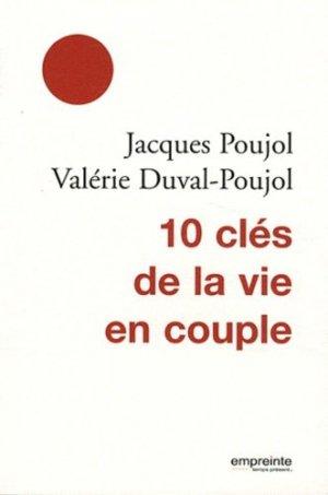 10 clés de la vie de couple - Empreinte temps présent Editions - 9782356140401 -