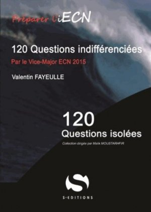 120 questions indifférenciées - s editions - 9782356401519 -