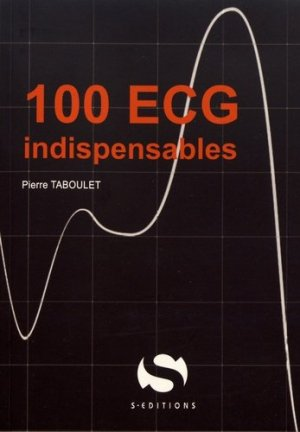 100 ECG indispensables - s editions - 9782356401830 -