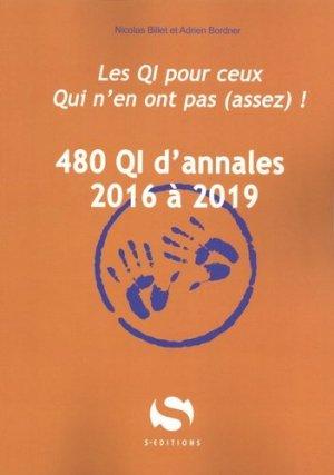 480 QI d'annales 2016 à 2019 - s editions - 9782356402165 -