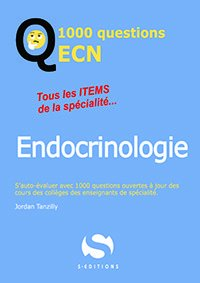 1000 questions ECN Endocrinologie - s editions - 9782356402196 -