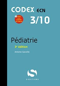 CODEX 03/10 Pédiatrie - s editions - 9782356402264 -