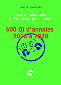 600 QI d'annales de 2016 à 2020 - s editions - 9782356402301 -
