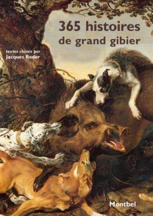 365 histoires de grand gibier - montbel - 9782356531223 -