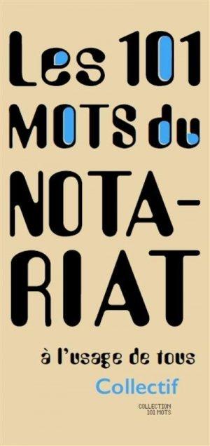101 mots du notariat - Archibooks - 9782357335394 -