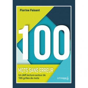 100 mots sans erreur - cit'inspir - 9782357420083 -