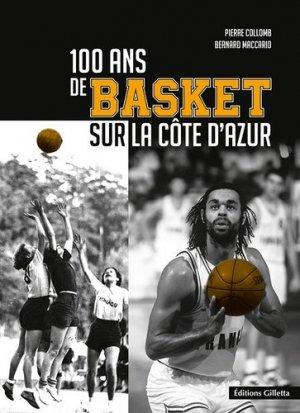 100 ans de basket sur la Côte d'Azur - gilletta - 9782359561395 -