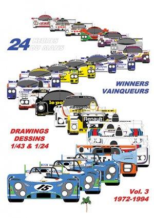 24 Heures du Mans Winners/Vainqueurs Drawings/Dessins 1/43 & 1/24 Volume 3 1972-1994 - du palmier - 9782360591220 -